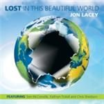 Jon Lacey  Lost In This Beautiful World (Music CD)